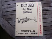 Gehl Dm1080 Disc Mower Conditioner Owner Operator Manual And Service Parts Catalog