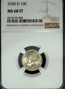 1950 D Ngc Ms 68 Ft Roosevelt Silver Dime ☆☆ Great For Sets ☆☆ 002