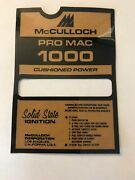 Mcculloch Chainsaw Pro Mac 1000 Instruction Plate - Nos