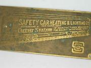 Safety Car Heating And Lighting Carrier System Builders Plaque Sign Railroad Car