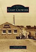 Camp Crowder Images Of America, Amick, Machon 9781467102575 Free Shipping..