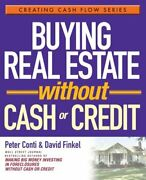 Buying Real Estate Without Cash Or Credit Conti Peter 9780471728313 New