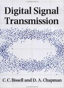 Digital Signal Transmission Bissell C. New 9780521425575 Fast Free Shipping