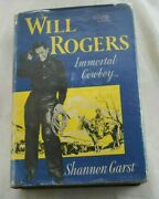 Will Rogers Immortal Cowboy Shannon Garst First Edition