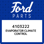 4103222 Ford Evaporator Climate Control 4103222 New Genuine Oem Part