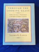 Through The Looking Glass,selma G. Lanes On Children's Literature First Edition
