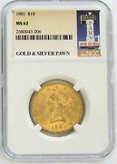 1901 Gold Us 10 Liberty Head Pawn Stars Label Coin Ngc Mint State 62 Ms 62