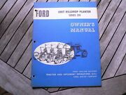 Ford Tractor 310 Unit Hilldrop Planter Owner Operator Manual Guide Book Set Up