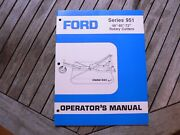 Ford Tractor 951 48andrdquo 60andrdquo-72andrdquo Rotary Cutters Owner Operator Manual Guide Book Set