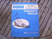 Ford Tractor Self Propelled Lm21 Lawn Mower Owner Operator Manual Guide Book Set