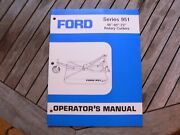 Ford Tractor 951 48andrdquo -60andrdquo -72andrdquo Rotary Cutters Owner Operator Manual Guide Book