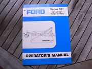 """Ford Tractor 951 Rotary Cutter 48"""" -60"""" -72 Owners Operators Manual Guide Book"""