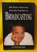 Bill Mack's Memories From The Trenches Of Broadcasting By Bill Mack Signed