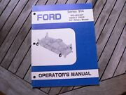 Ford Tractor 914 60 Rotary Cutter Owners Operators Manual Guide Book Setting Up