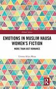 Emotions In Muslim Hausa Womenand039s Fiction More Musa