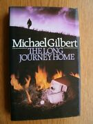 Long Journey Home By Michael Gilbert. 9780340374085