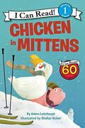 Chicken In Mittens I Can Read Level 1