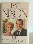 Pat Nixon The Untold Story By Julie N. Eisenhower Hardcover Signed By Pat