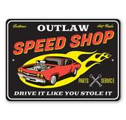 Customs Hot Rods Speed Shop Parts And Service Aluminum Sign