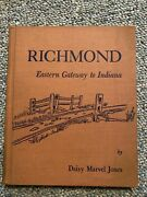 Signed Richmond, Eastern Gateway To Indiana By Jones, Daisy Marvel And Illustra