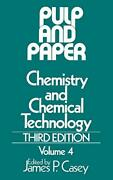 Pulp And Paper 3e V4 Chemistry And Chemical Te Casey+=
