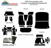 1955 1956 Ford Sedan Complete Acoustic Insulation Kit