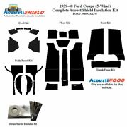 1939 1940 Ford 5 Window Coupe Complete Acoustic Insulation Kit
