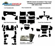 1982 - 1992 Camaro And Firebird Coupe T Top Complete Acoustic Insulation Kit