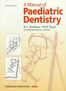 A Manual Of Paediatric Dentistry 4th Edition By R. J. Andlaw W. P. Rock