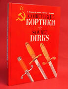 Soviet Daggers Ref. Book English And Russian Text Ultimate Ussr Dirks Guide Big Hc