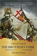 The Brothers York A Royal Tragedy Hardcover 2020 By Thomas Penn