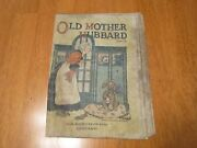 Rare -1918 - Old Mother Hubbard - M.a. Donohue And Co. Chicago -linen Comic Book