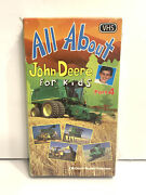 All About John Deere For Kids Vhs Video Tape - Part 4 - Brand New Factory Sealed