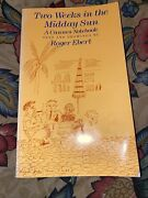 Signed Two Weeks In The Midday Sun A Cannes Notebook Ebert Roger Rare