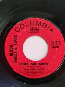 Blood, Sweat And Tears More And More / Spinning Wheel 45 Rpm 7 Columbia Records