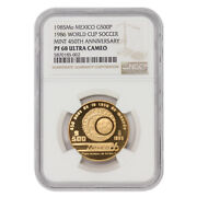 Mexico 1985-1986 Gold 500 Pesos World Cup Soccer Ngc Pf68ucam 450th Anniversary