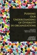 Pushing Our Understanding Of Diversity In Organizations By Eden King Editor...
