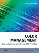 Color Management Understanding And Using Icc Profiles Good Book