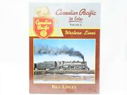 Canadian Pacific In Color Volume 2 Western Lines By Bill Linley- Morning Sun
