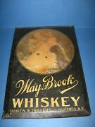 May Brook Whiskey Hagen And Travers Buffalo,n.y. Tin Sign Early 1900's