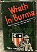 Fred Eldridge / Wrath In Burma The Uncensored Story Of General Signed 1st 1946