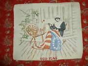Antique Society Silk Betsy Ross-our Flag Pillow Sham Hand Tinted Embroidery