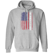For Which It Stands American Flag Pullover Hoodie