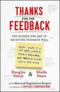 Thanks For The Feedback The Science And Art Of, Stone, Sheila-heen=-