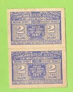 D145. Post Wwii Aust. Petrol Ration Coupons - 2 Gallon Valid To 31st July 1947