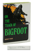 On The Track Of Bigfoot Marian T. Place Signed First Edition 1974 Sasquatch
