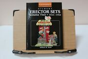 A.c.gilbert Erector Sets Volume Two-1933-1962 Book By William M Bean