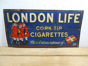 Early 1940's London Life 24 X 12 10 Cents Cork Tip Cigarettes Tin Sign Rare