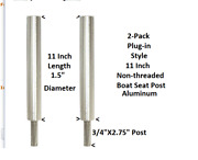 2-pack Boat Seat Pedestal Post Extension 11 L 3/4x1.5 Plug In Aluminum New