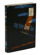 My True Love Lies By Lenore Glen Offord First Edition 1947 1st Printing